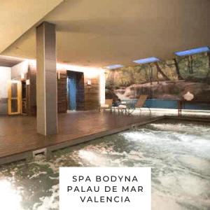 Spa Bodyna Palau de Mar Valencia